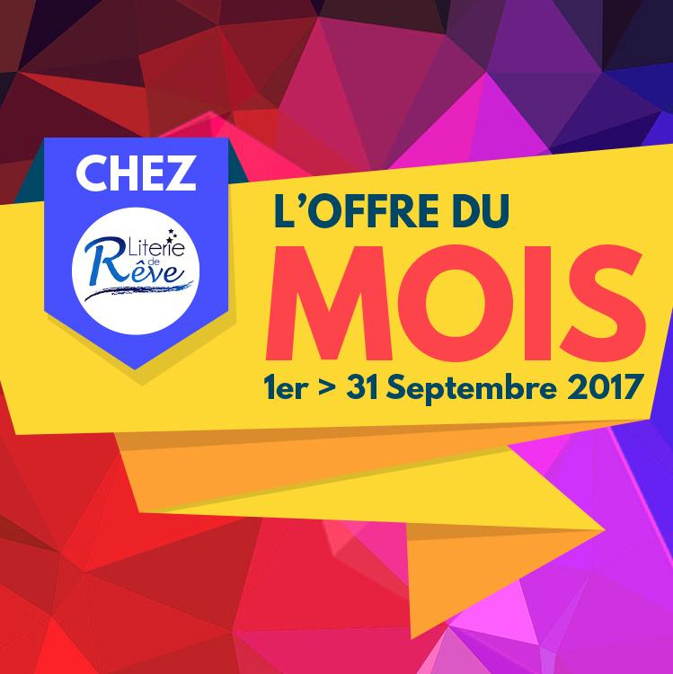 Literie_de_Reve___Image_carrée_-_Offres_du_mois_septembre_2017
