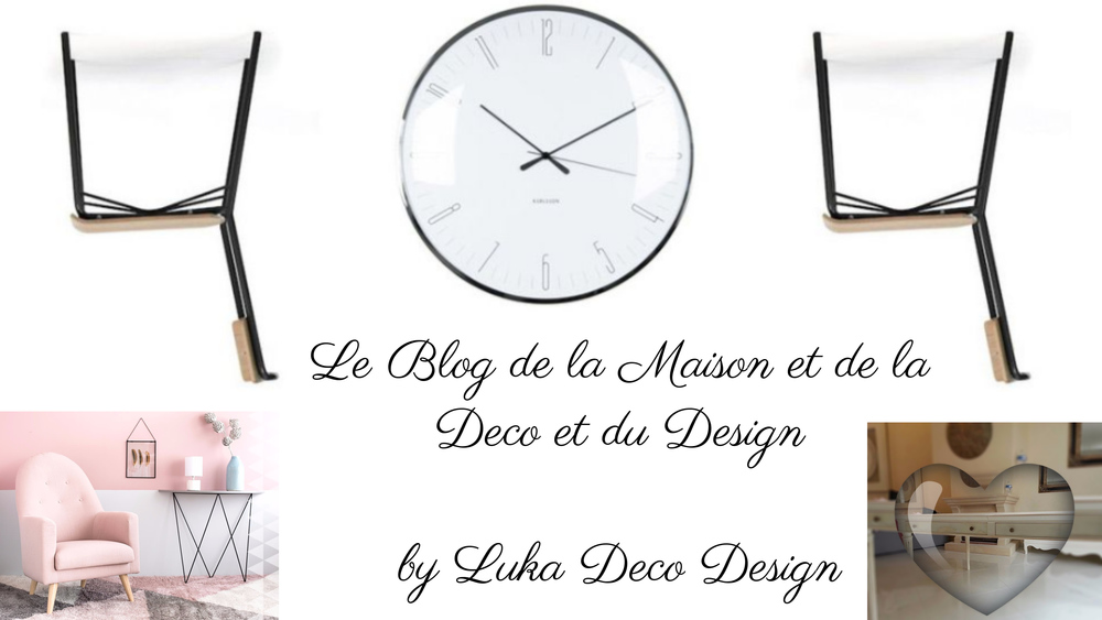 Le_Blog_de_la_Maison_et_de_la_Deco_et_du_Design_by_Luka_Deco_Design