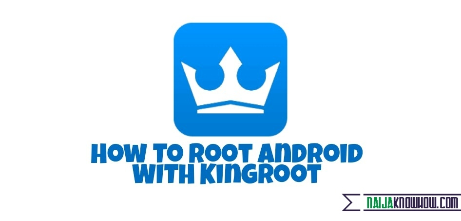 Kingroot For Pc 2019