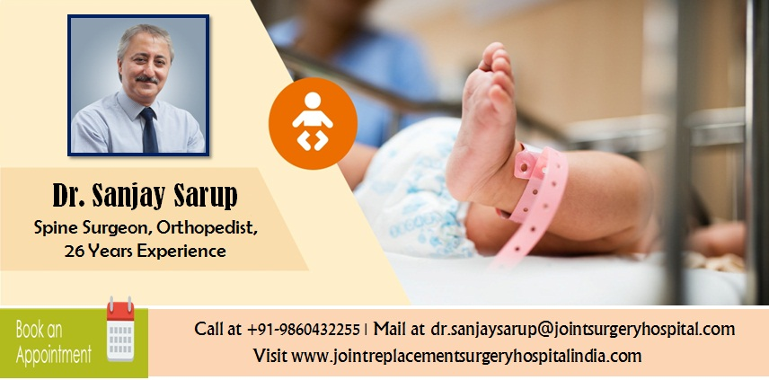 Dr. Sanjay Sarup Top Pediatric  Orthopedic Surgeon