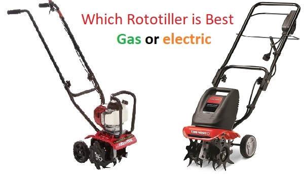 Which_Rototiller_is_Best_Gas_or_electric