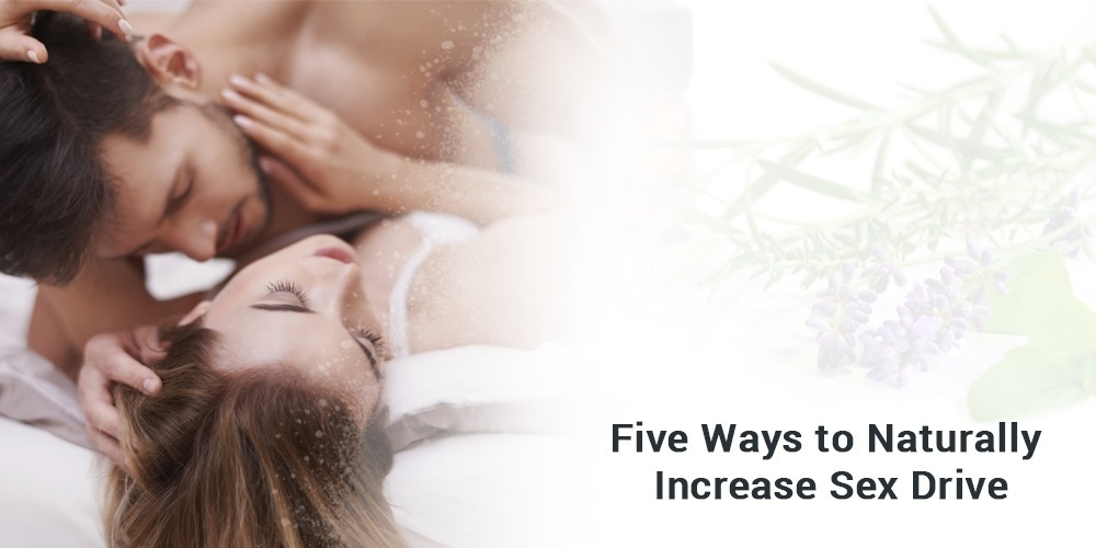Five_Method_to_Naturally_Increase_Sex_Drive