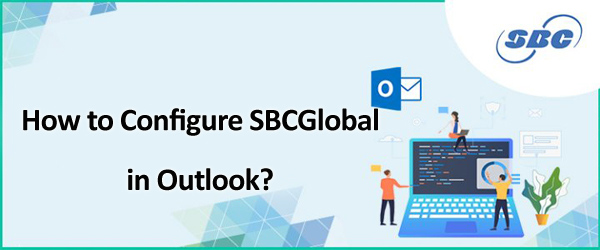 How_to_Configure_SBCGlobal_in_Outlook