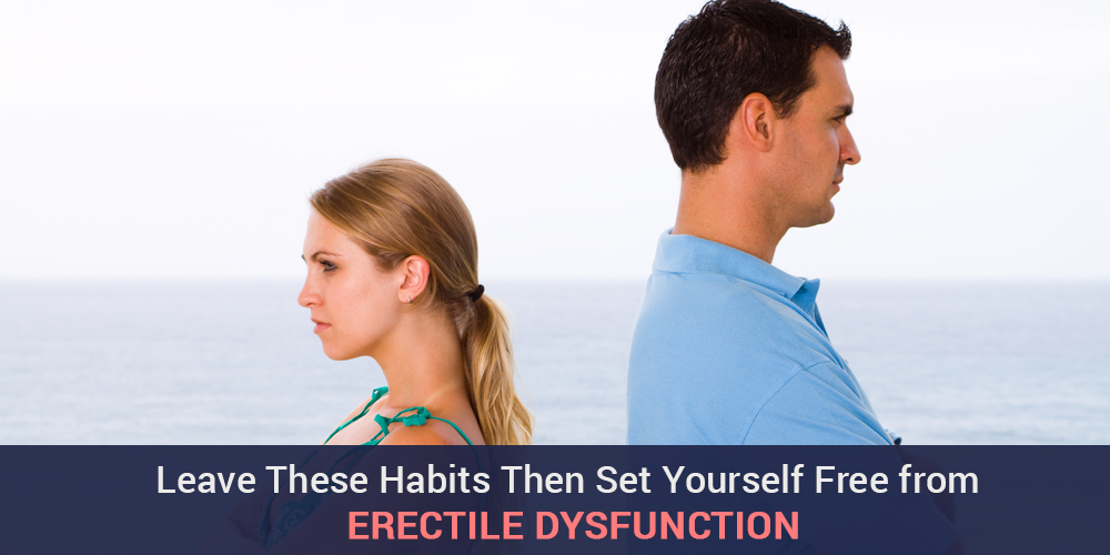 Leave_These_Habits_Then_Set_Yourself_Free_from_Erectile_dysfunction