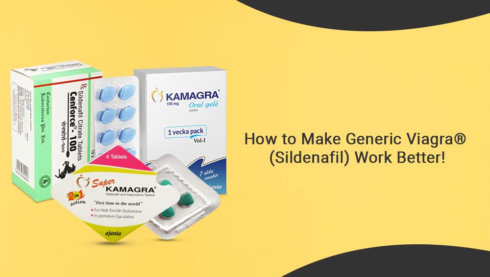 How_to_Make_Generic_Viagra®_(Sildenafil)_work_Better!