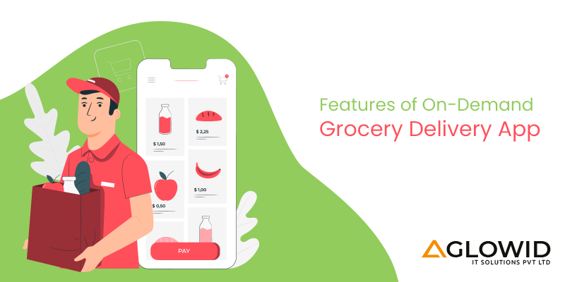 Grocery Delivery App Development Feature for online delivery