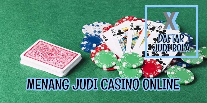 Menang_Judi_Casino_Online_1