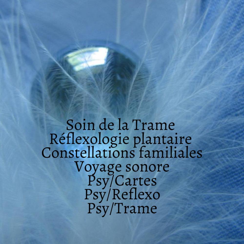 Soin_de_la_Trame_Réflexologie_plantaire_Constellations_familiales_PsyCartes_Voyage_sonore