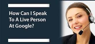 Google live person